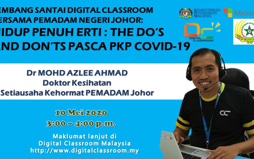 Hidup Penuh Erti : The Do's  And Don'ts Pasca PKP COVID-19