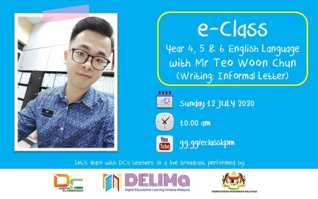 English Year 4,5 and 6 : Writing Informal Letter with Mr Teo Woon Chun