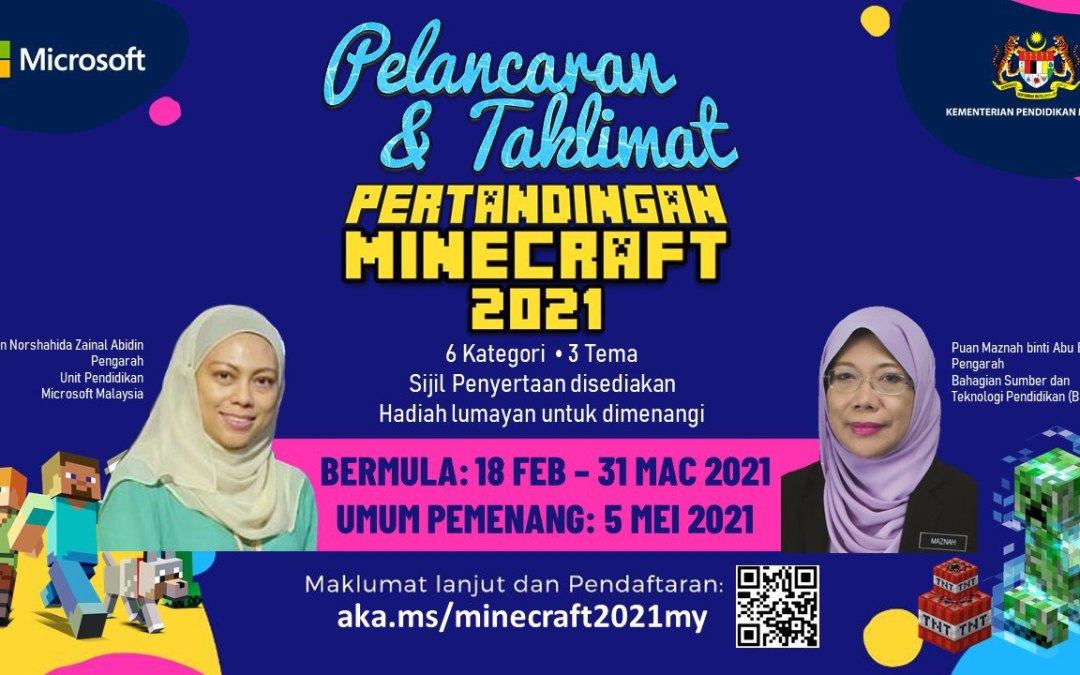 Taklimat dan Pelancaran Pertandingan Minecraft 2021