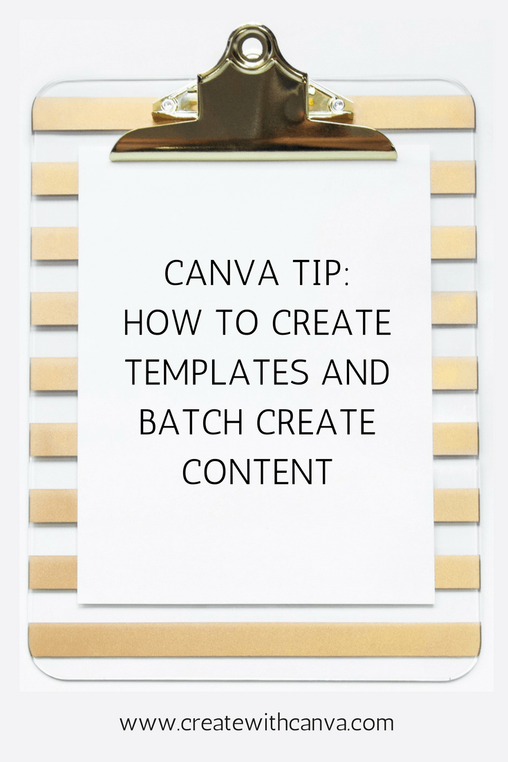 How to use Canva to create templates so you can batch create content | Canva | Canva template | How to use Canva | Canva tips | content marketing | #canva #canvatips #contentmarketing #blogging