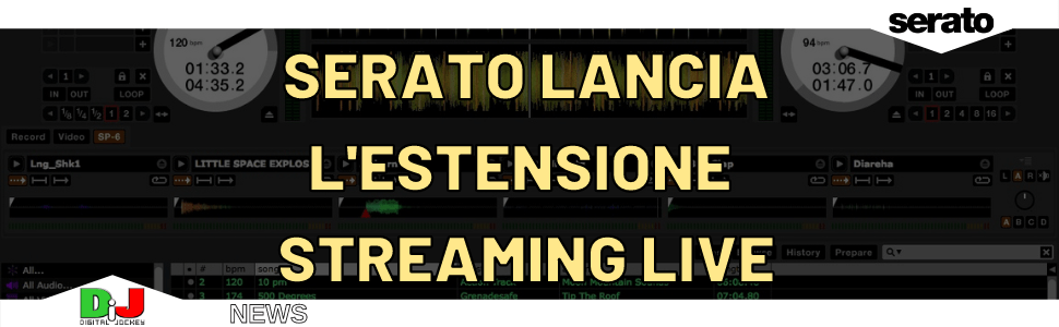 "Serato lancia l'estensione ""NOW PLAYING"" per il live streaming + pacchetti visual gratuiti"