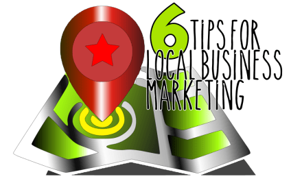 6 Tips For Local Business Online Marketing in 2019
