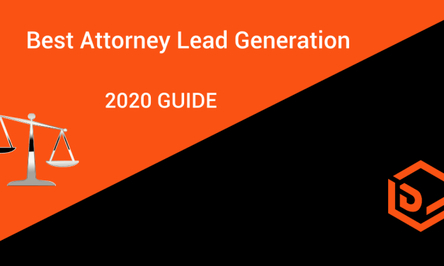 Best Attorney Lead Generation Guide for 2020