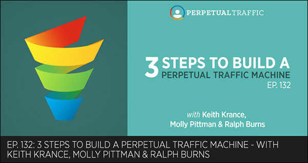 Perpetual Traffic Episode 132
