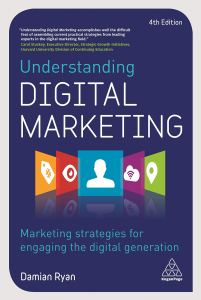 """Cover of the book Understanding Digital Marketing featuring the quote """"Understanding Digital Marketing accomplishes well the difficult feat of assembling current practical strategies from leading experts in the digital marketing field."""" The front also features a graphic with a hashtag on a price tag, an eye, a silhouette of a person, a WiFi symbol on a cloud, and a location pin."""