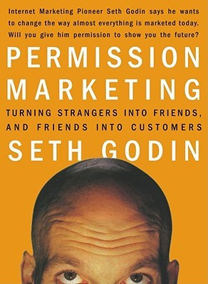 Permission Marketing: A Book Review