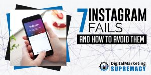 7 Instagram Fails and How to Avoid Them