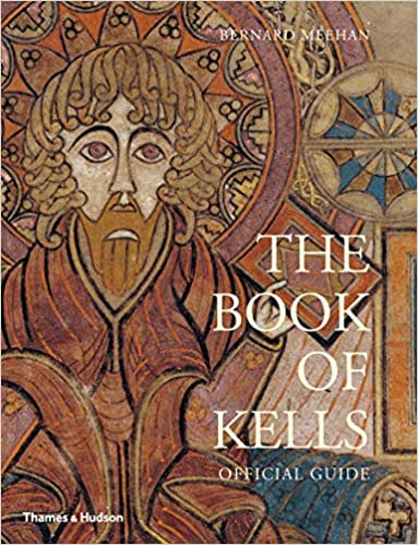 Cover of Bernard Meehan's The Book of Kells An Introduction