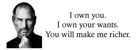 Steve Jobs Owns You