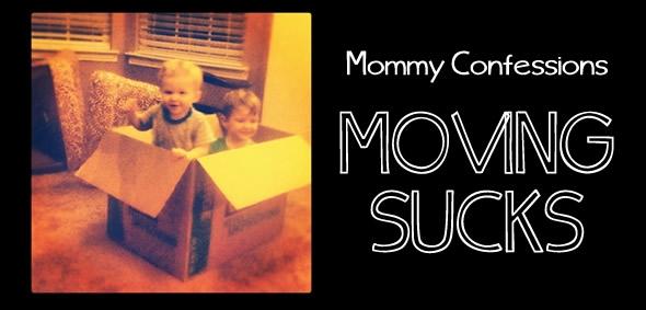 moving sucks
