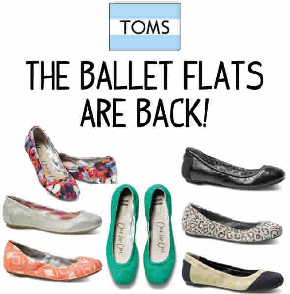 Toms Ballet Flats are Back!