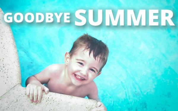 goodbye summer fun