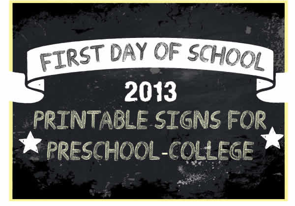 Print your first day of school sign