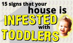 toddler infestation