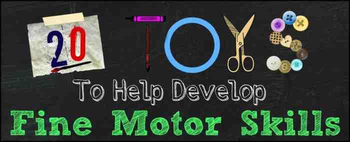 20 Toddler Toys to Help Develop Fine Motor Skills