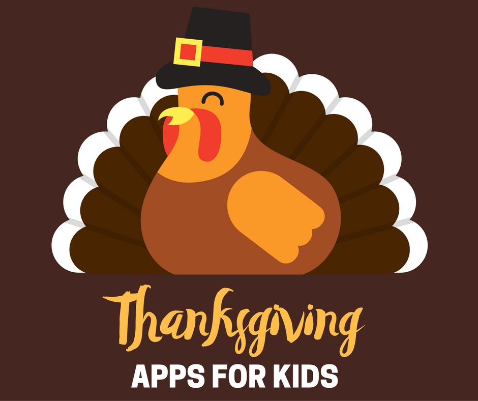 7 Thanksgiving Apps for Kids