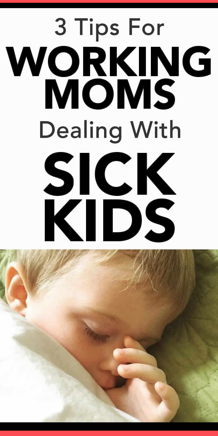 Working Mom and Sick Kids