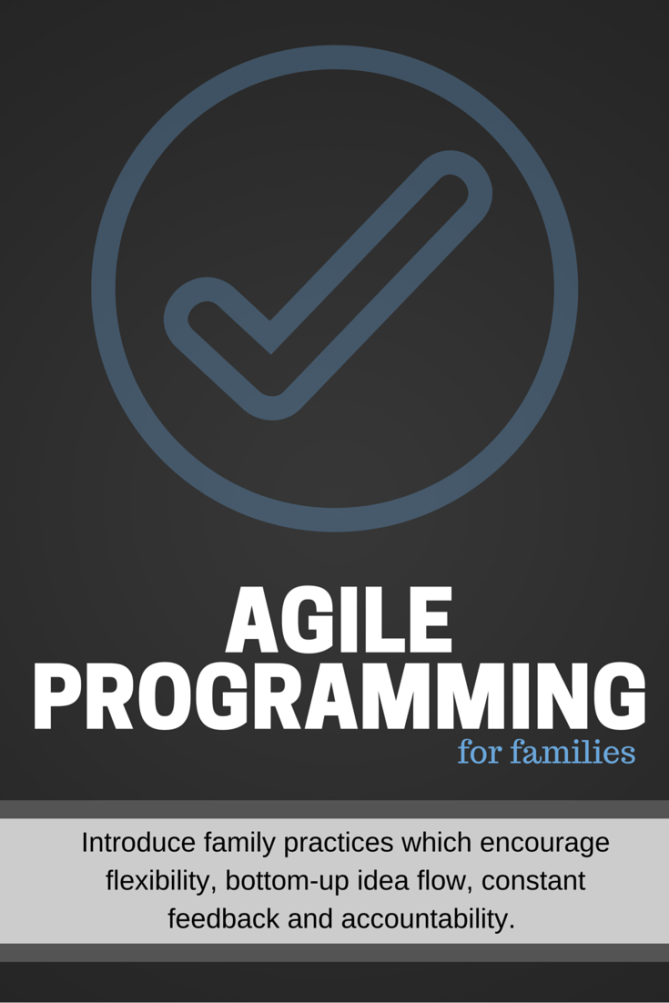 Agile Programming for Families
