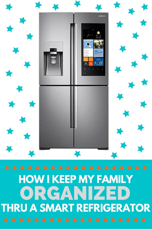 Keeping My Family Organized with a Smart Refrigerator