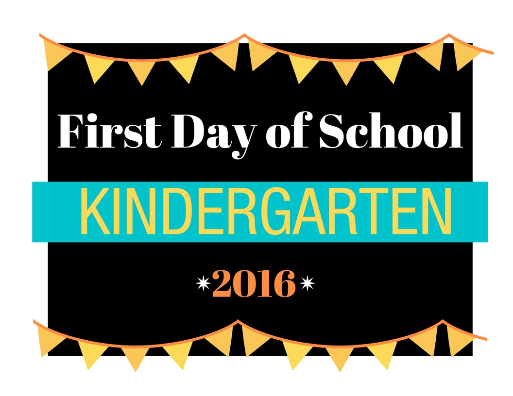 First Day Of School Printable Signs