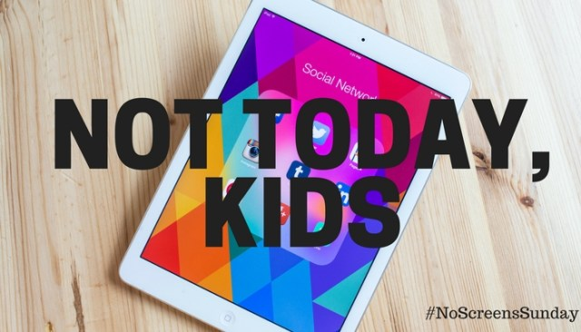 no screens sunday - limiting screen time for kids