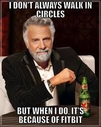 dos equis fitbit meme - 50+ Hilarious Fitbit Memes - Share These With Your FitBit Friends!