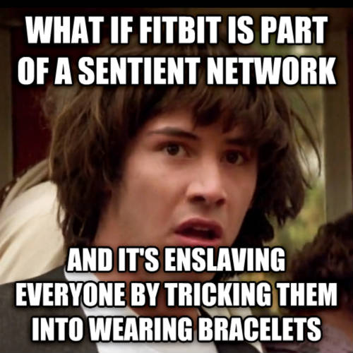 matrix fitbit meme - 50+ Hilarious Fitbit Memes - Share These With Your FitBit Friends!