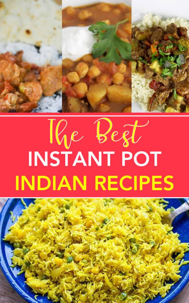 Best Recipes Instant Pot - Indian Recipes