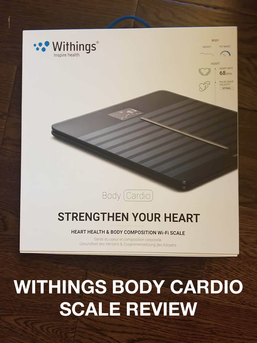 Withings Body Cardio Scale >> Withings Body Cardio Scale Review - Fancy Scale - Ton of Function!