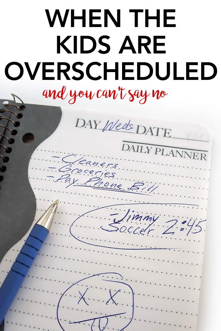 overscheduling the kids