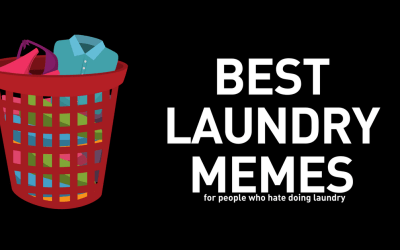 2018 BEST Laundry Memes! This Post is for People Who Hate Laundry