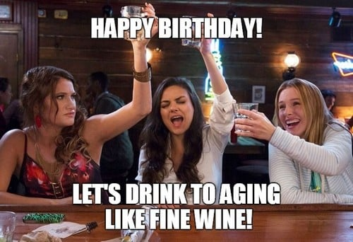 bad mom happy birthday lets drink to aging like fine wine