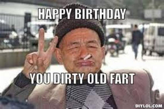 birthday dirty old fart