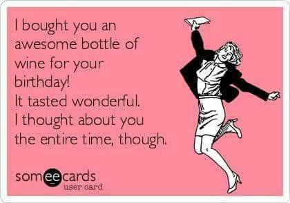 wine birthday - 50+ Funny Birthday Memes