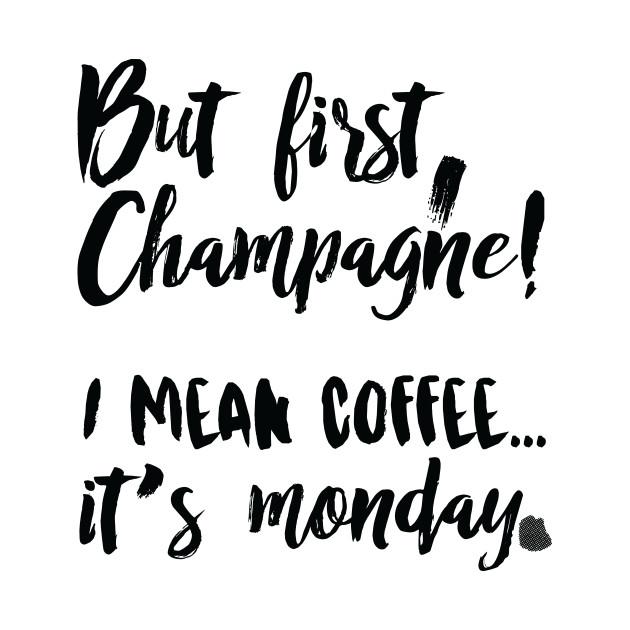 Champagne Monday Memes