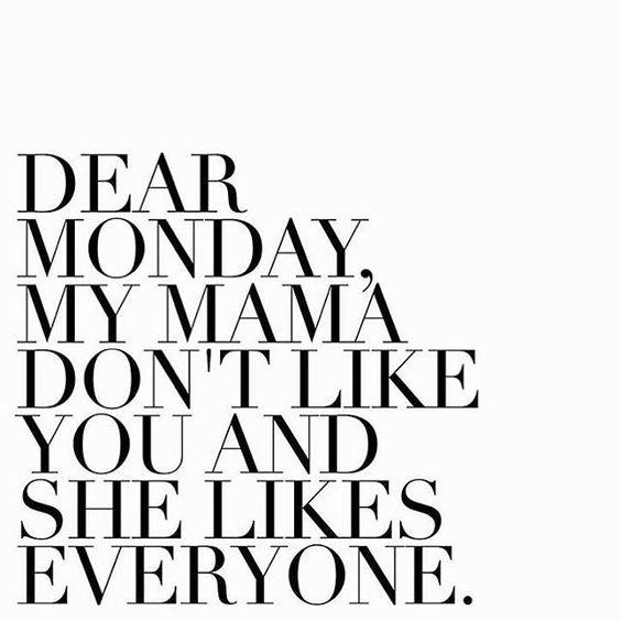 Mama Monday