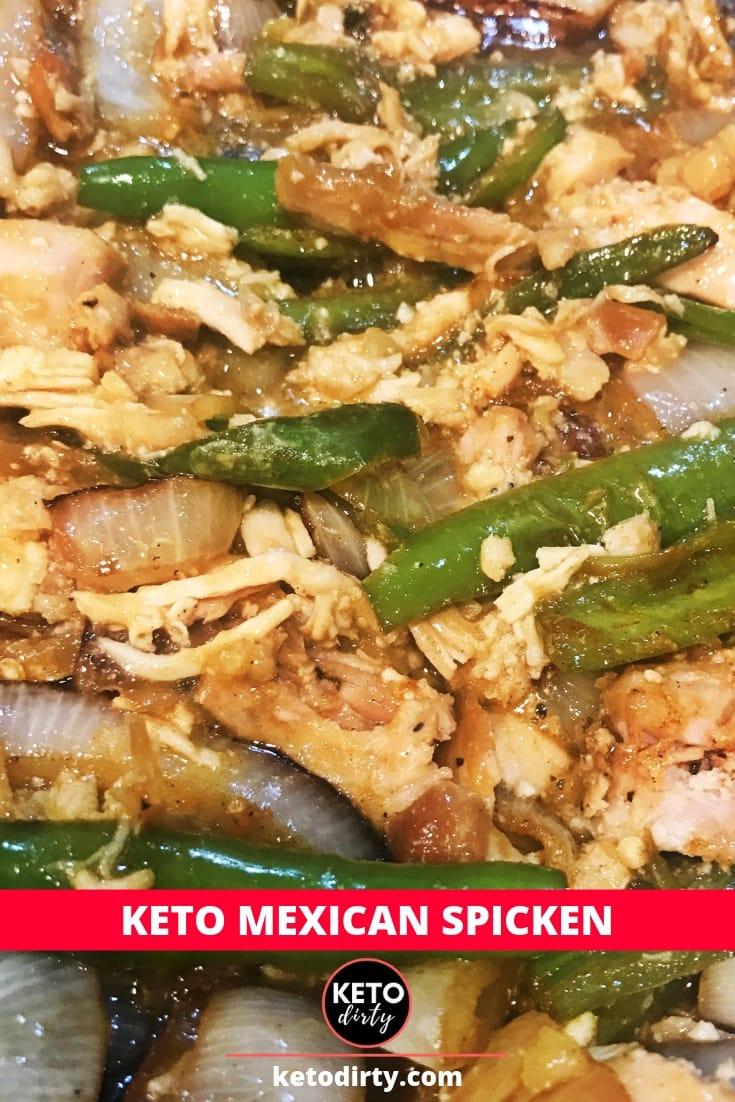 Mexican Spicken Keto Recipe