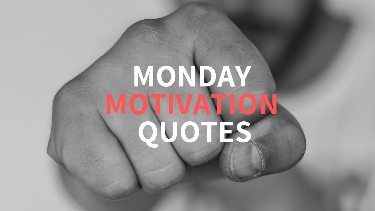 Monday Quote Motivation