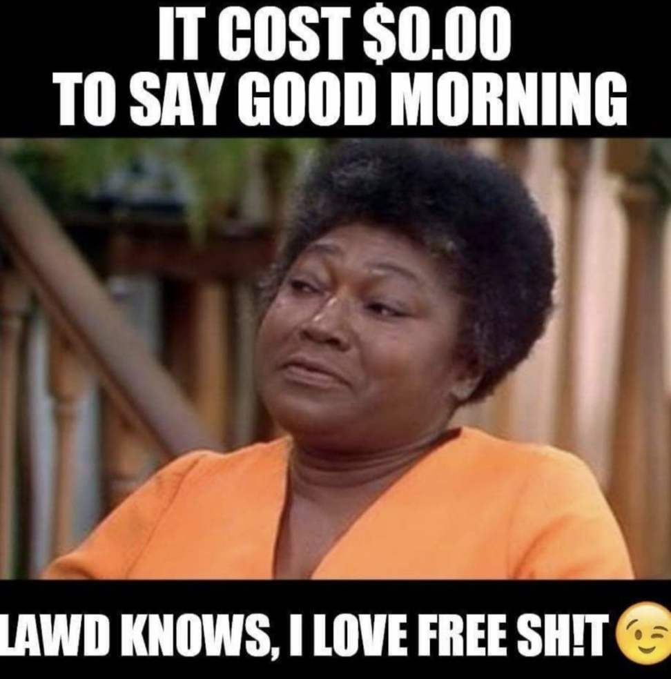 say good morning meme