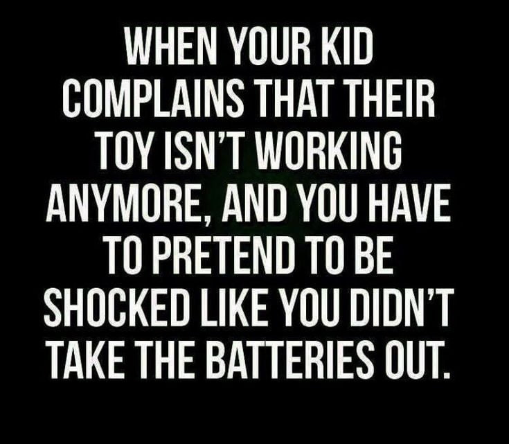 parenting win This is how parent's win, or at least we feel like we are winning until the kid drives you to the point of just replacing the batteries that you took out.