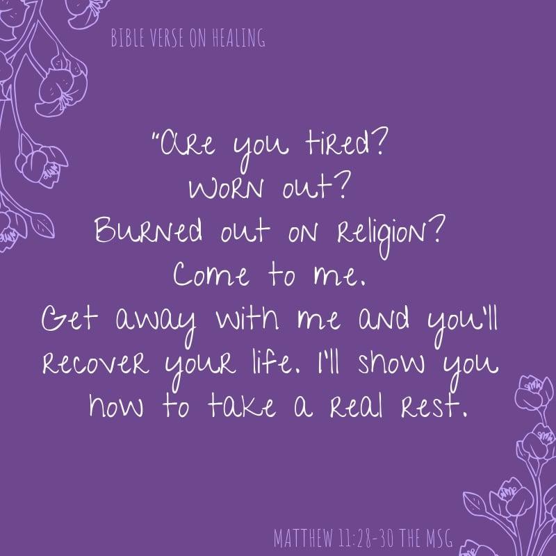 Bible Verse on Healing - Matthew-11-28-30