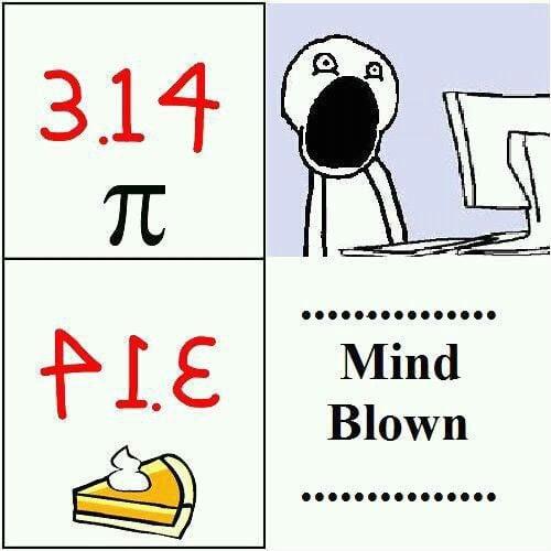 314 413 PIE - Funny Pi Day Memes