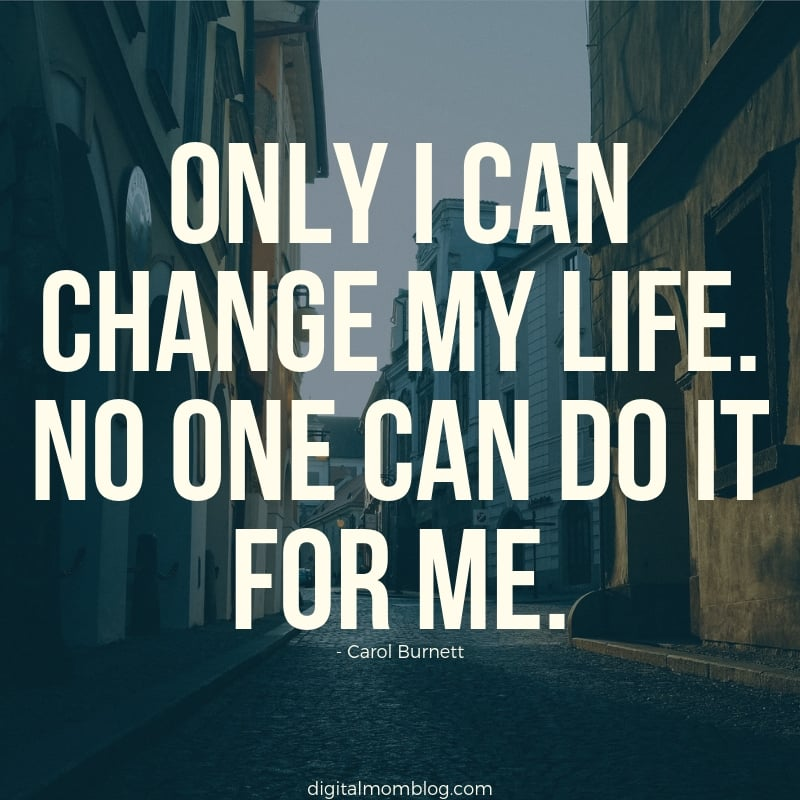 Best Quotes About Change Life Changing Quotes To Start Your Week
