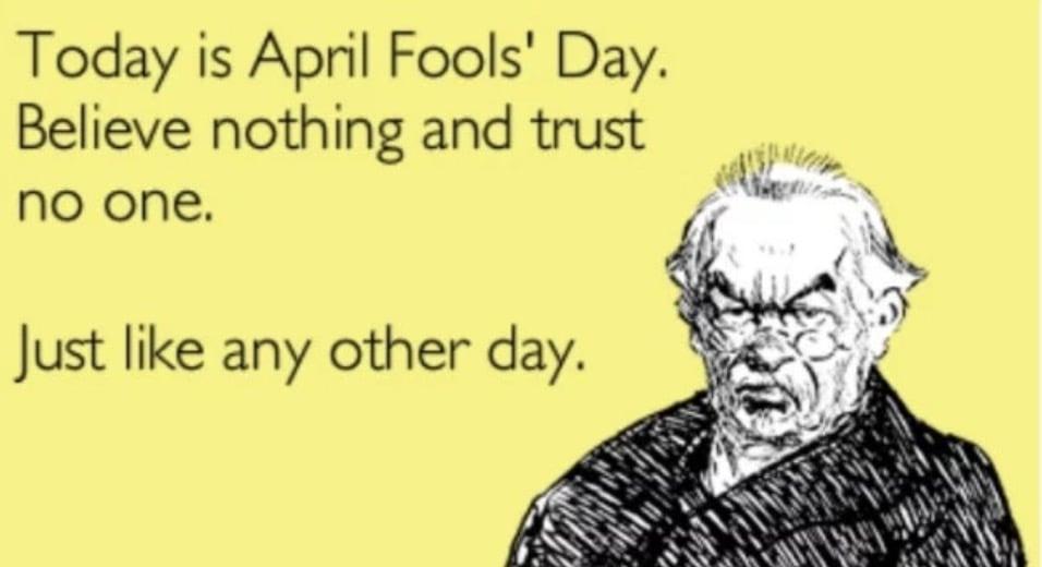 aprils fools day trust