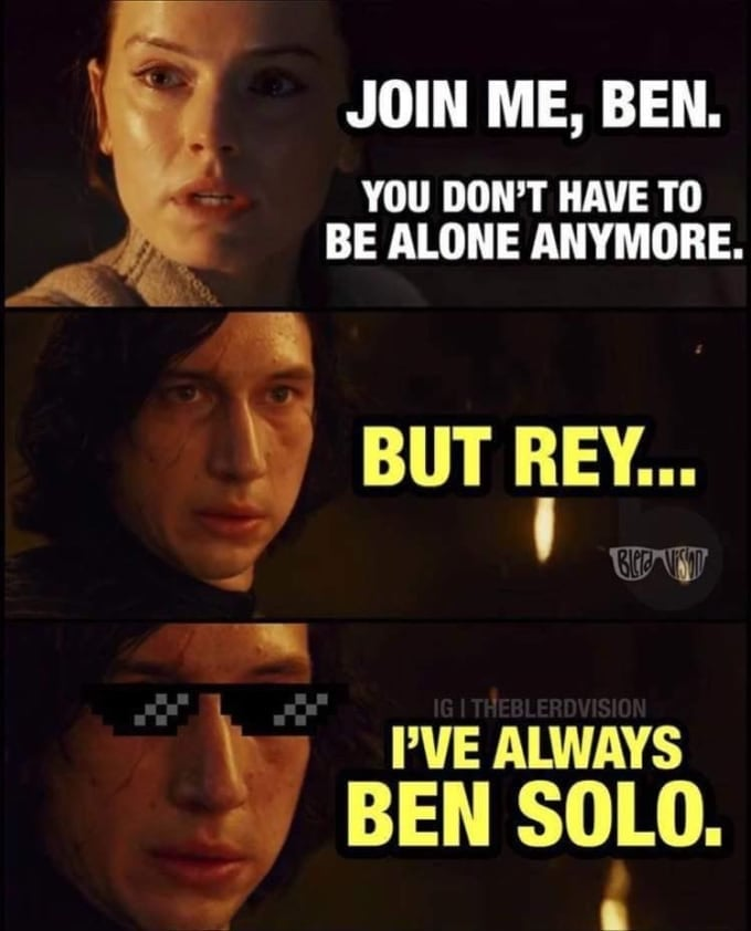 Join me Ben - SOLO - Star Wars Meme