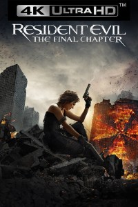 Resident Evil The Final Chapter UHD