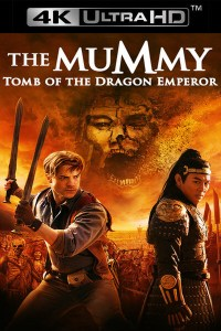 The Mummy Tomb of the Dragon Emperor UHD