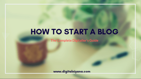 How to start a Blog – Beginner's Guide (Part-1)