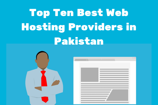 Top Ten Best Web Hosting in Pakistan Best Web Hosting Companies
