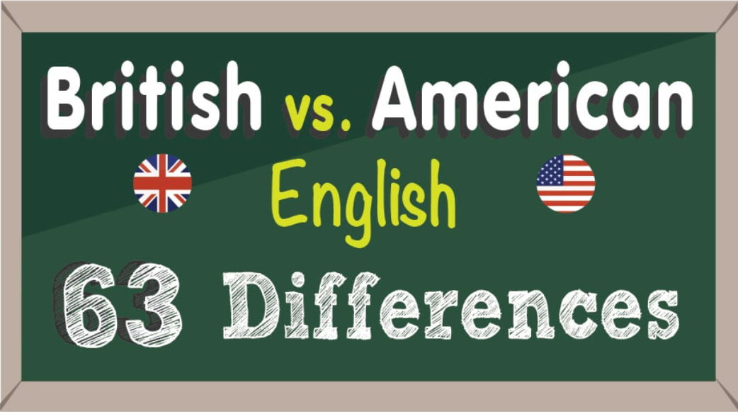 63 Differences Between British and American English in Vocabulary